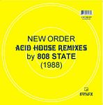 New Order Acid House Mixes by 808 State 12""