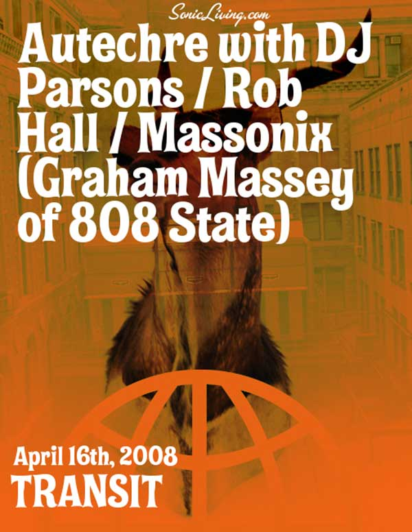 Wed:16:Apr:08 - Massonix (w. Autechre) - Transit - Philadelphia - USA.