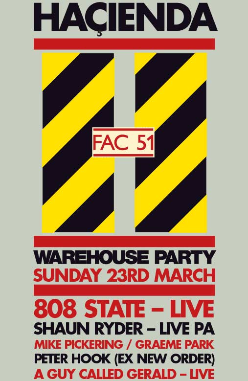 23 may hacienda warehouse flyer