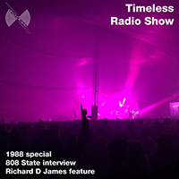 Tunnel Club Timeless Radio Show # 12 - 1988 Special features Andy Barker interview