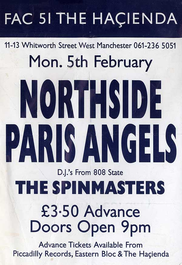 Mon 5:Feb - Spinmasters - The Hacienda, Manchester (supporting Northside and Paris Angels)
