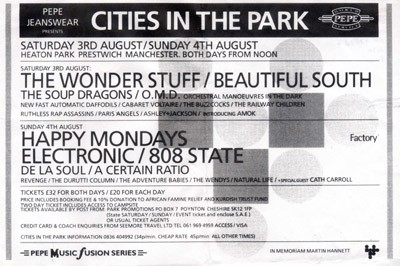 Sun 4:Aug - 808 State Live - Cities In The Park, Heaton Park, Manchester, England (with Happy Mondays, Electronic, De La Soul, Revenge, A Certain Ratio, Durutti Column, Cath Carroll, The Adventure Babies, The Wendys, Natural Life)